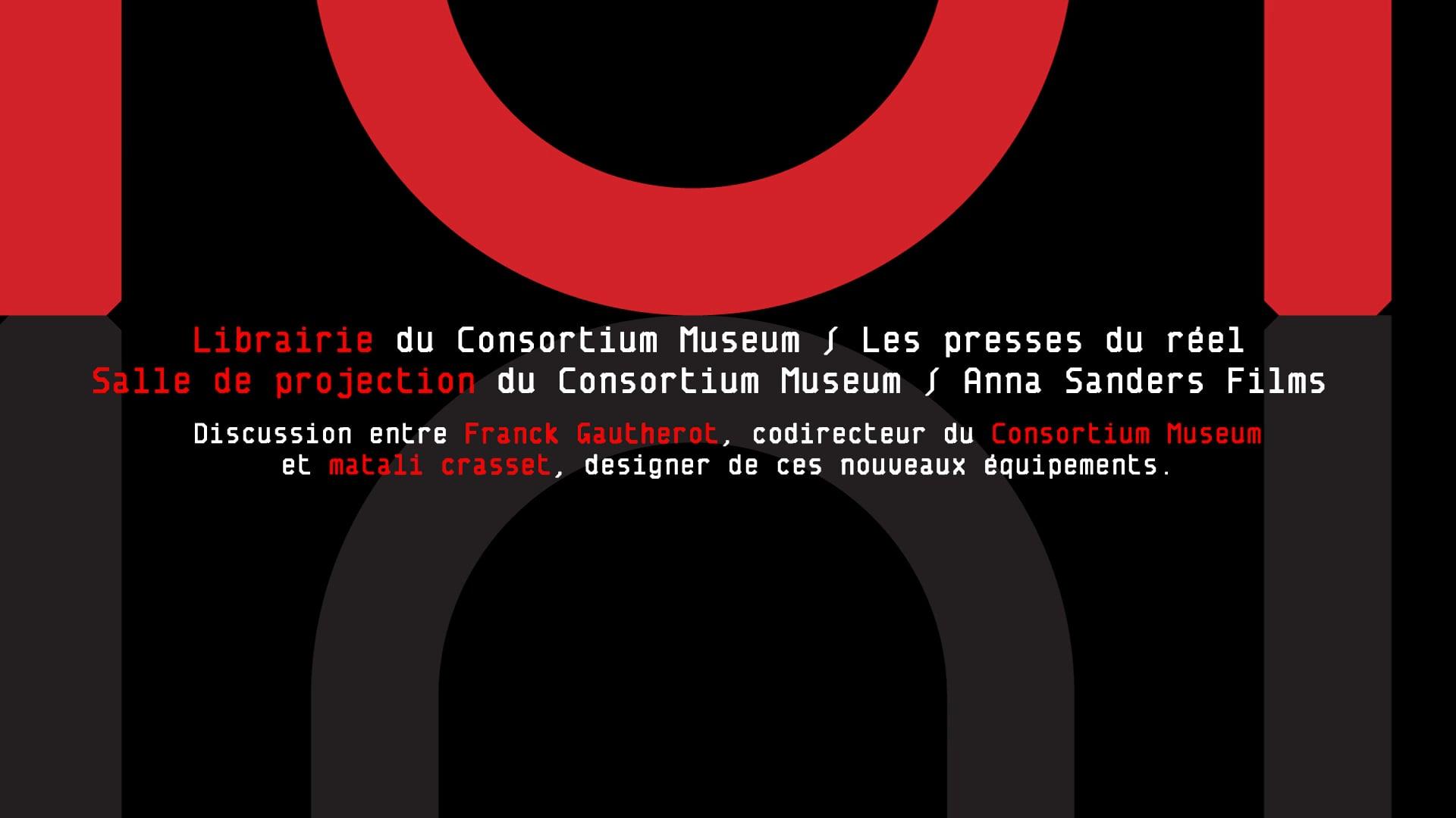 Discussion avec Matali Crasset, designer des nouveaux équipements du Consortium Museum