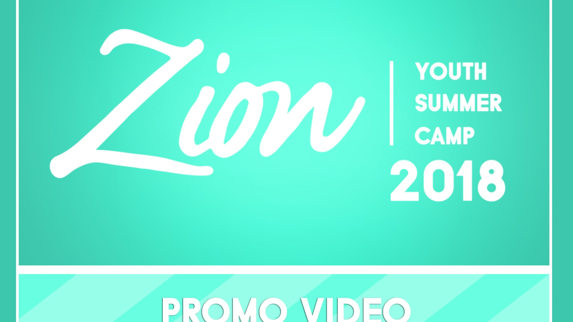 Zion Youth Summer Camp 2018 Promo