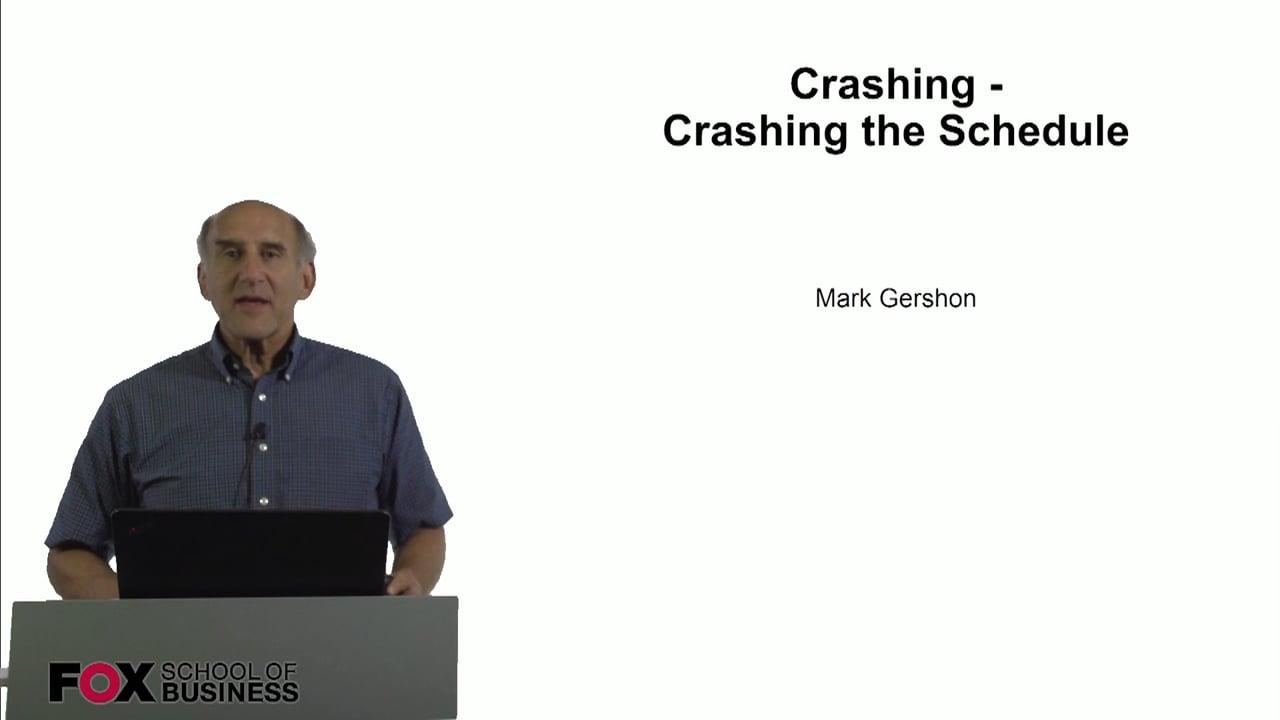 60807Crashing – Crashing the Schedule