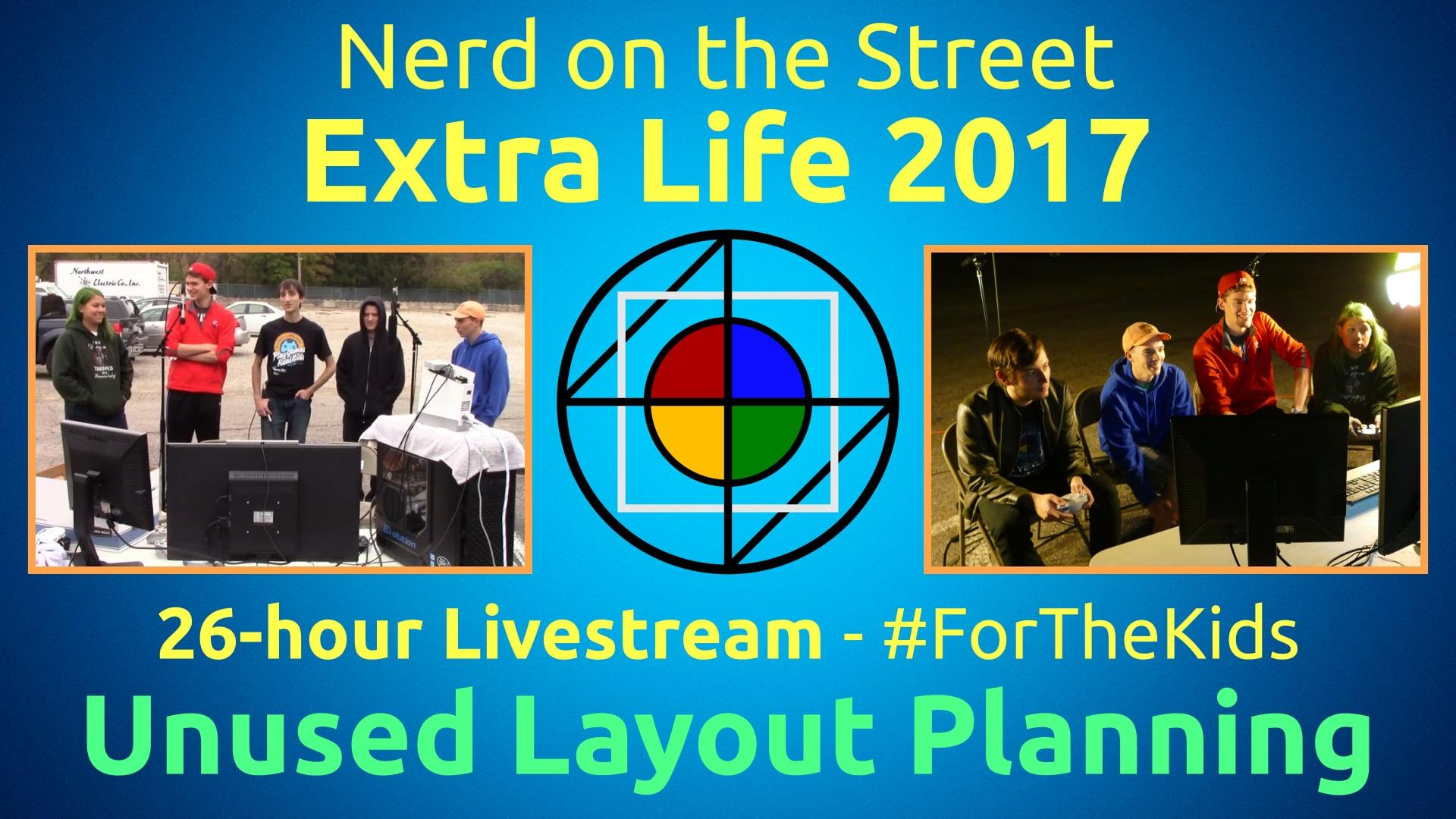 Unused Layout Planning - Extra Life 2017