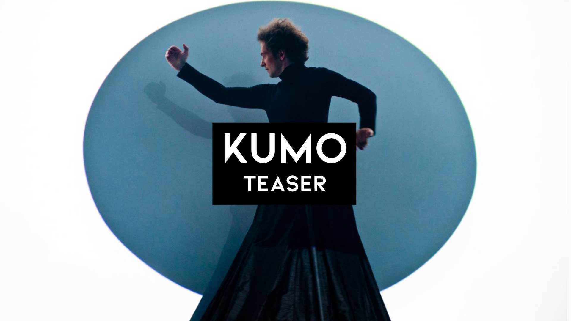 Kumo // Teaser