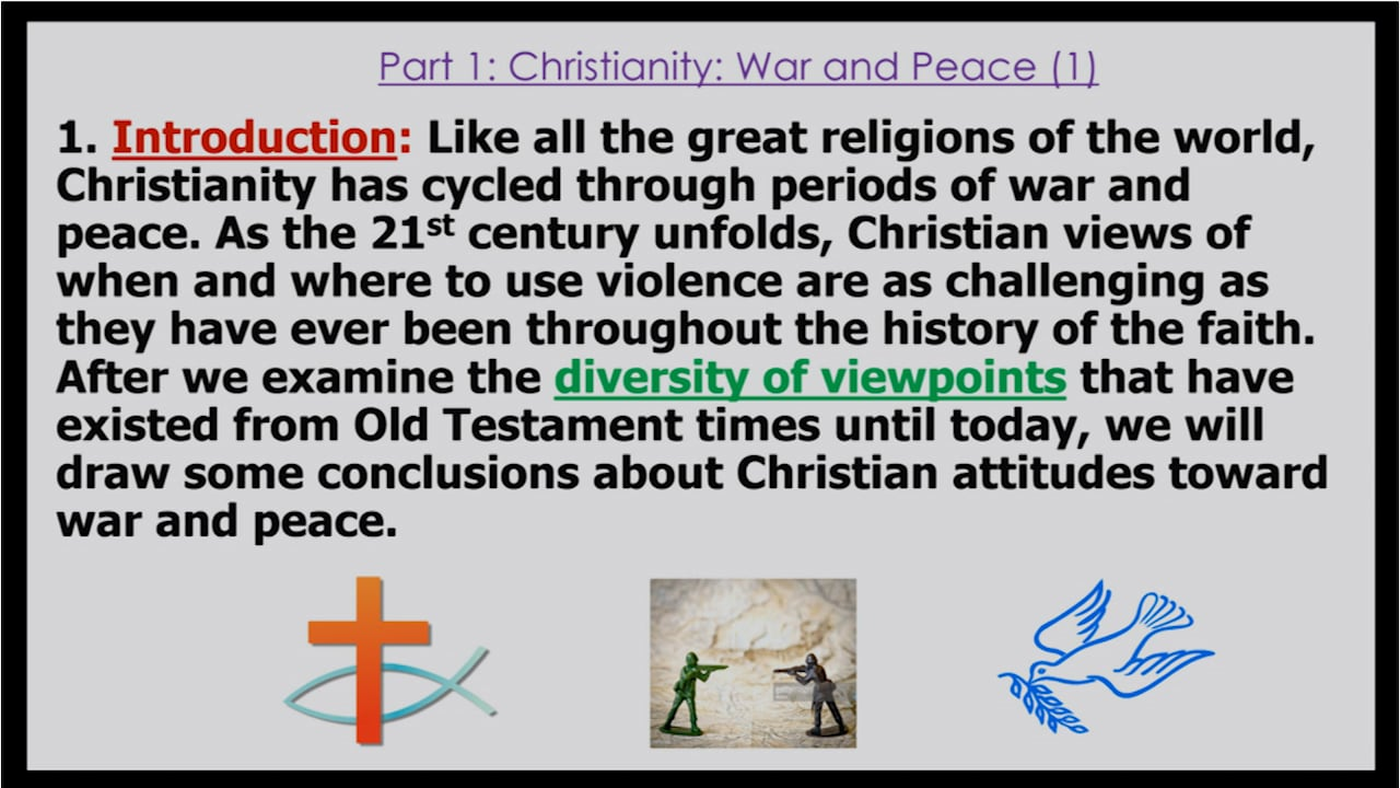 War, Peace and the Christian Faith: Part 1