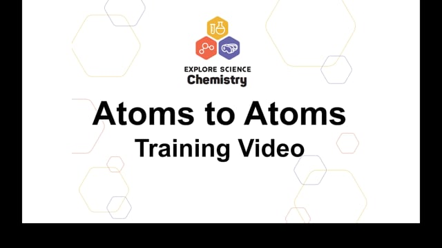 Atoms to Atoms Training Video