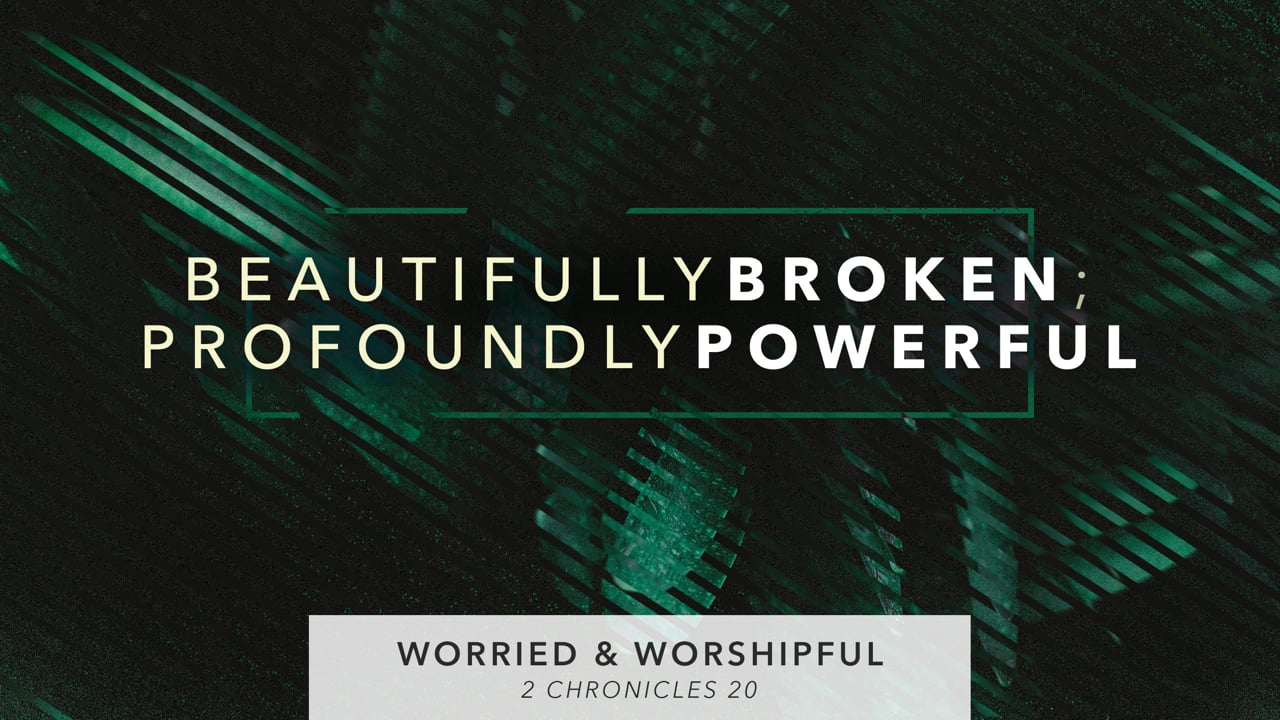 Worried and Worshipful