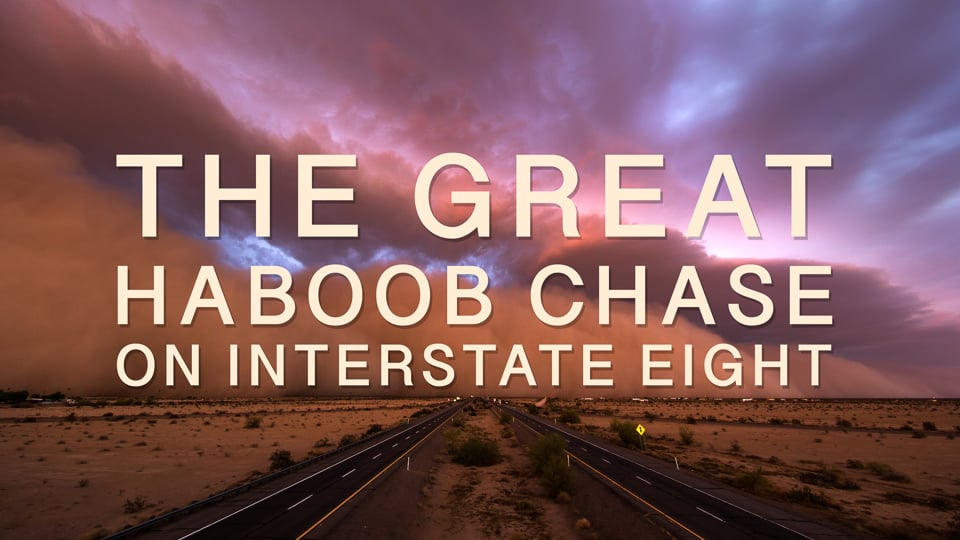 The Great Haboob Chase on Interstate 8