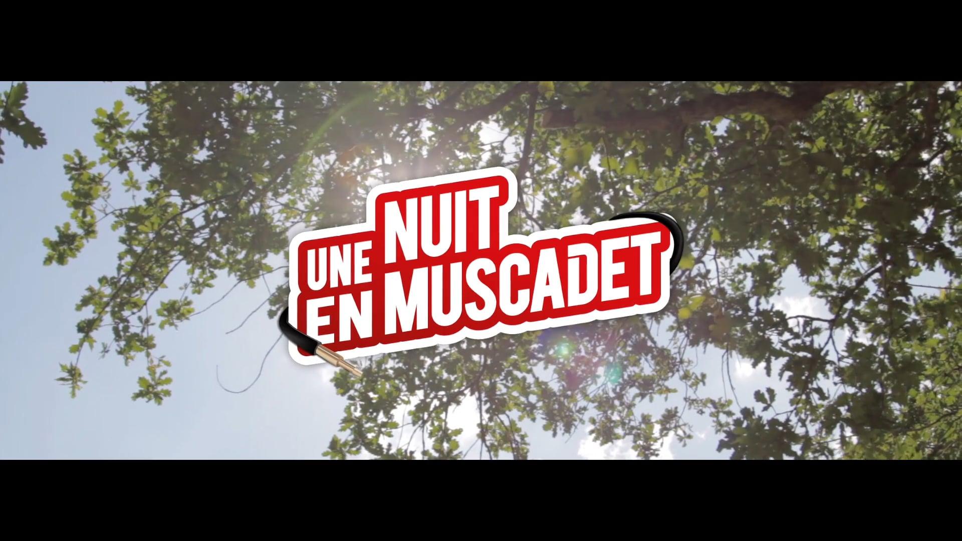 7e Nuit en Muscadet - 2018 (Official video)