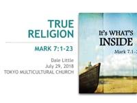 Mk 7:1-23. True Religion. Jul 2018.