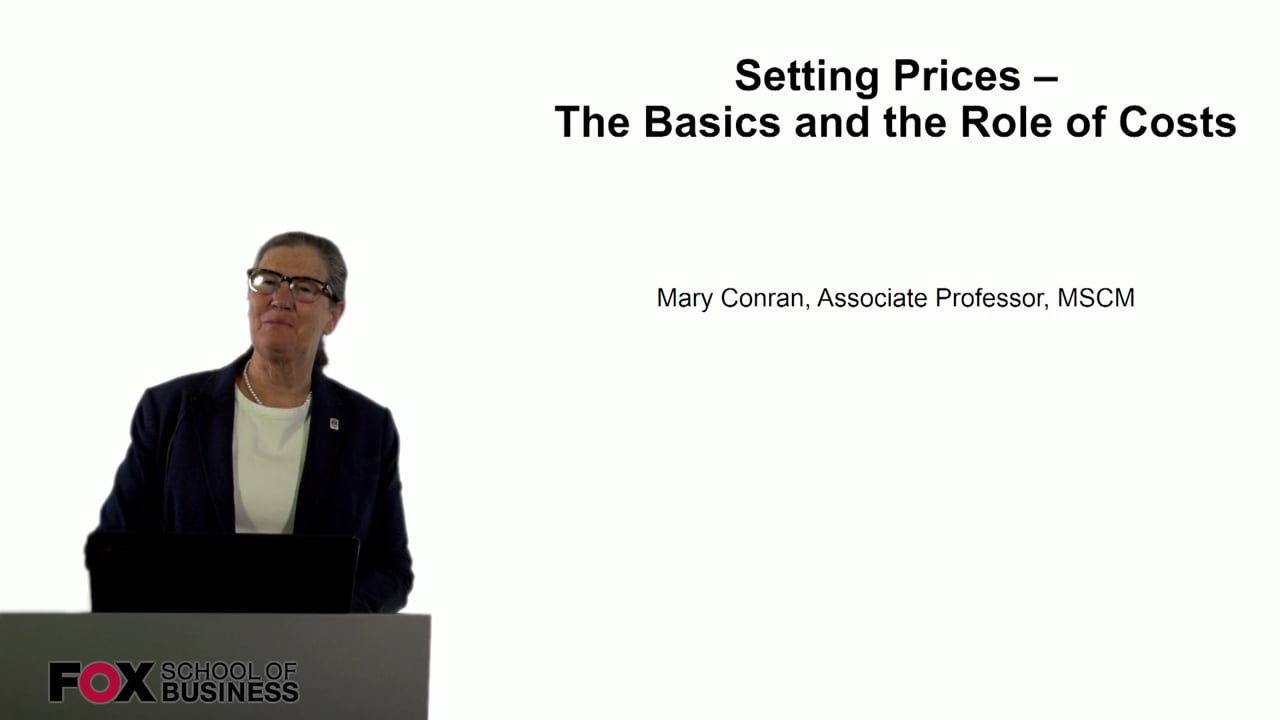 60817Setting Prices – The Basics and the Role of Costs