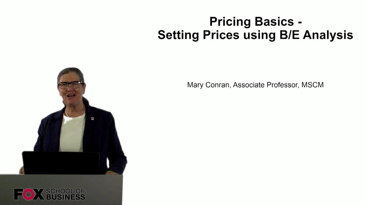 60825Pricing Basics – Setting Prices using B-E Analysis