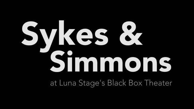 Sykes & Simmons at the Black Box