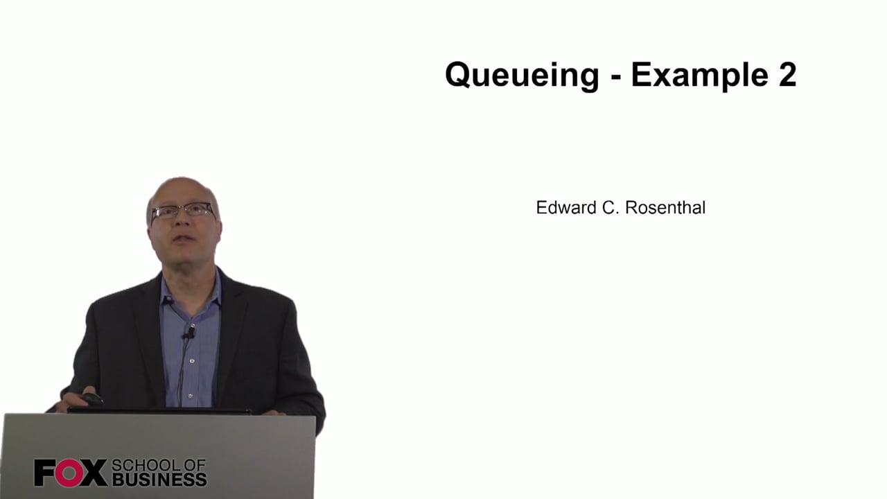 60788Queueing Example 2