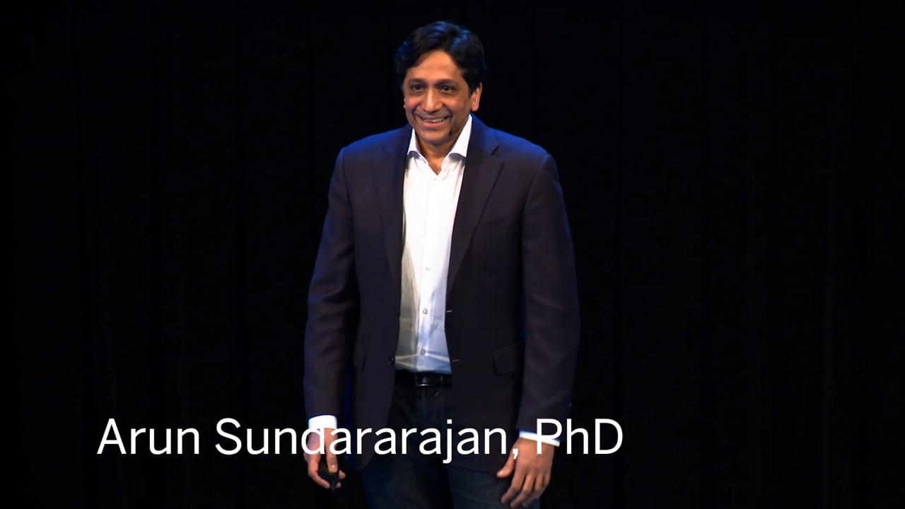 The Sharing Economy | Arun Sundararajan, PhD | STIR 2018