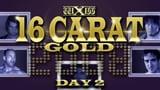 wXw 16 Carat Gold 2008 - Night 2