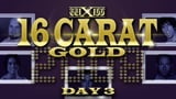 wXw 16 Carat Gold 2008 - Night 3