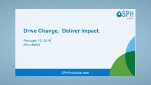 Webinar Recording: Drive Change. Deliver Impact.