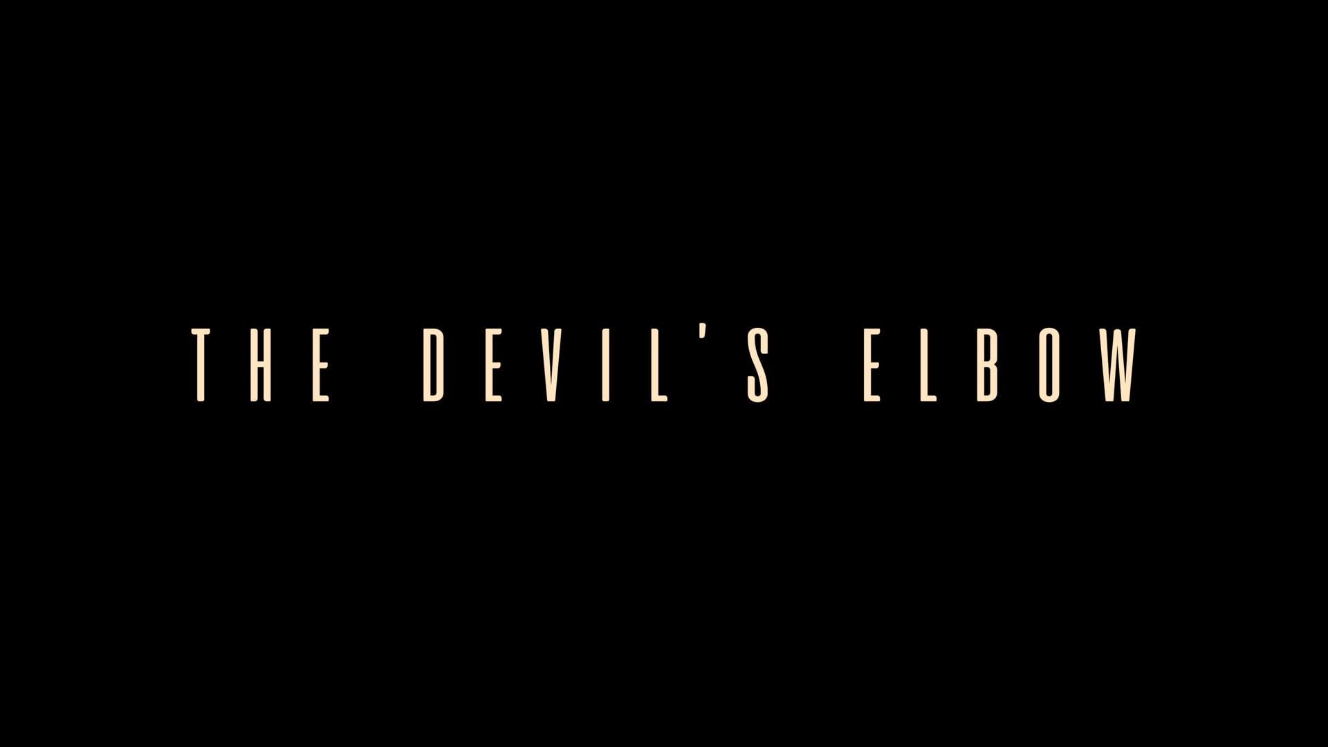 The Devil's Elbow - 4K // Short Film 2018