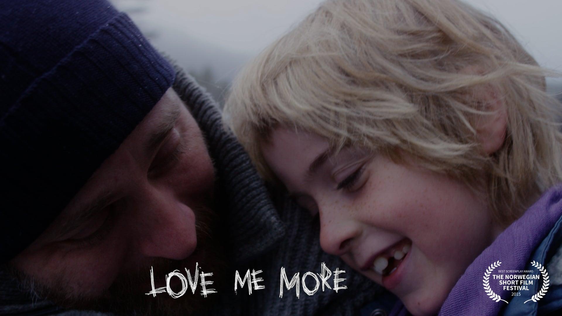 LOVE ME MORE (Mammas mann)