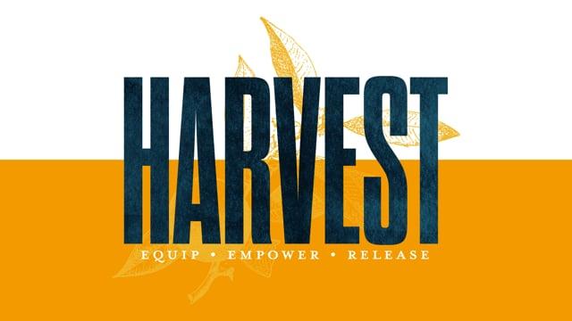 Prepare for the Harvest