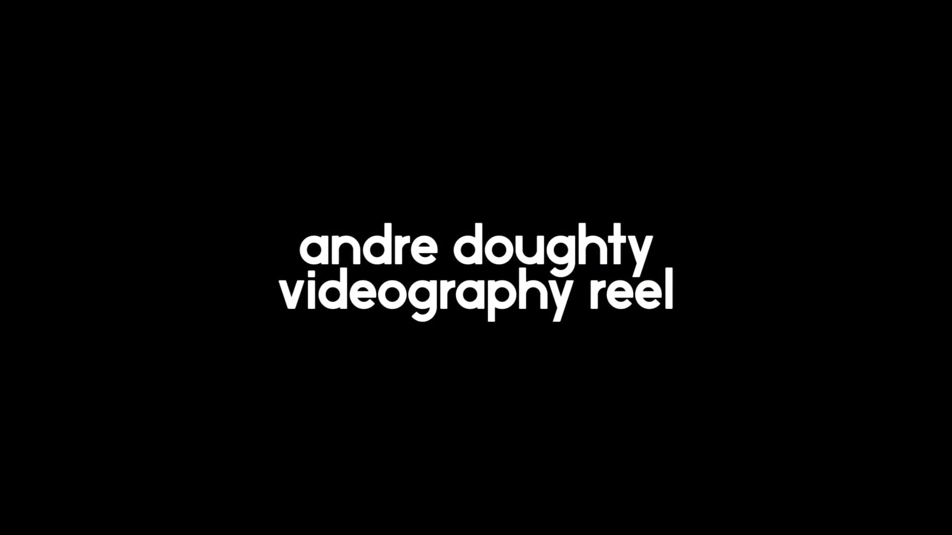 Videography Reel