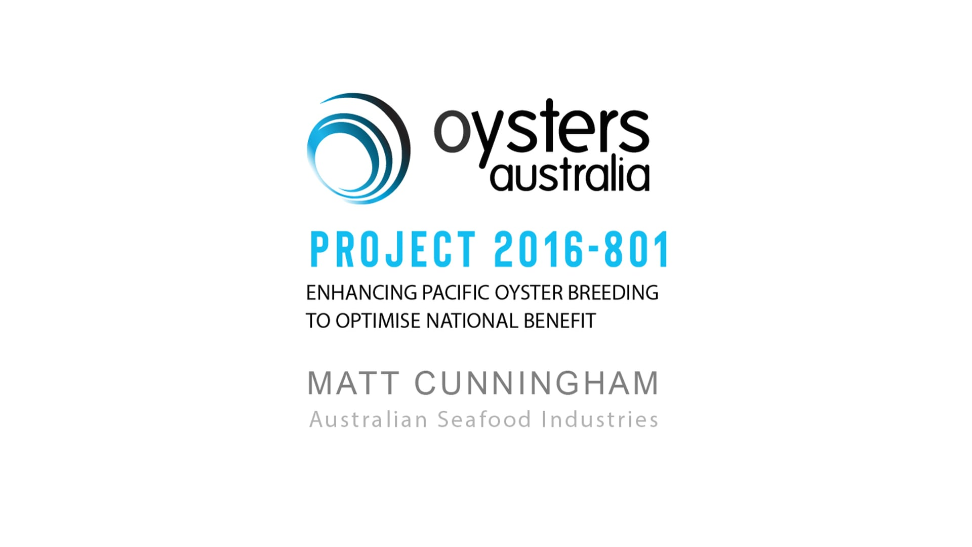 [SUMMARY] PROJECT 2016-801: Enhancing Pacific Oyster Breeding to Optimise National Benefit
