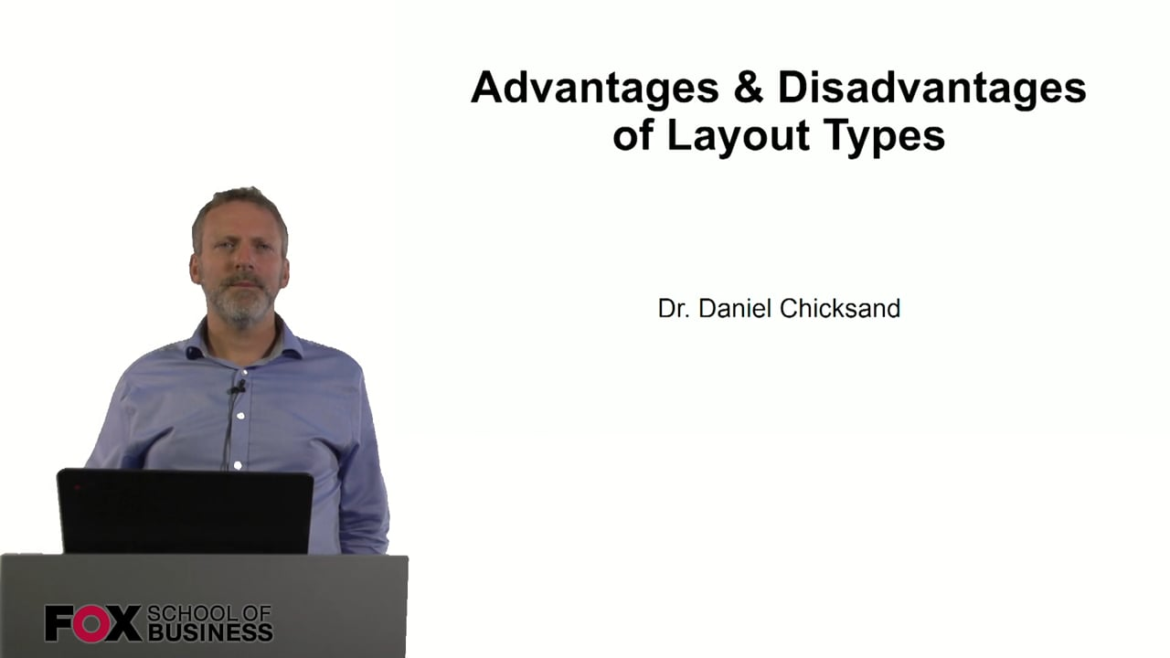 60914Advantages and Disadvantages of Layout Types