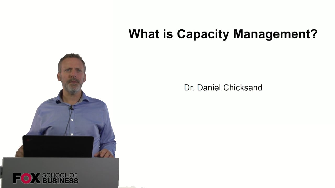 60901What is Capacity Management