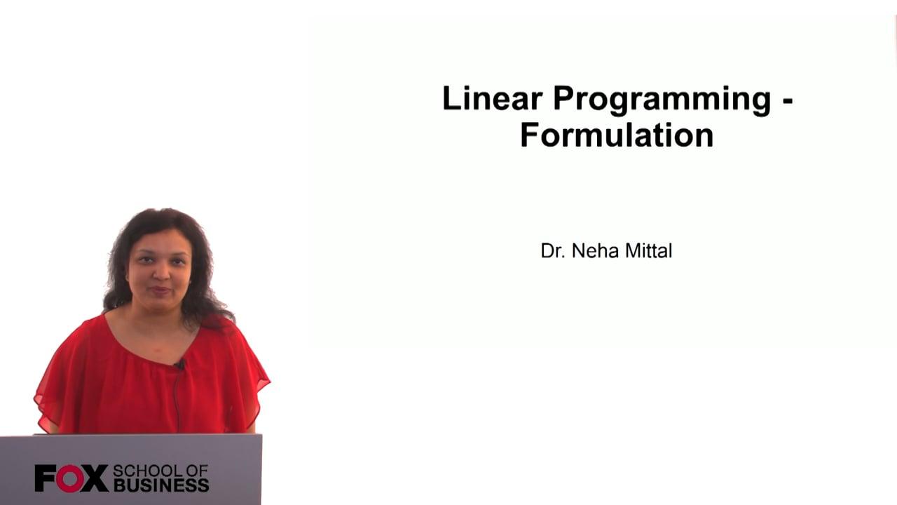 60815Linear Programming – Formulation