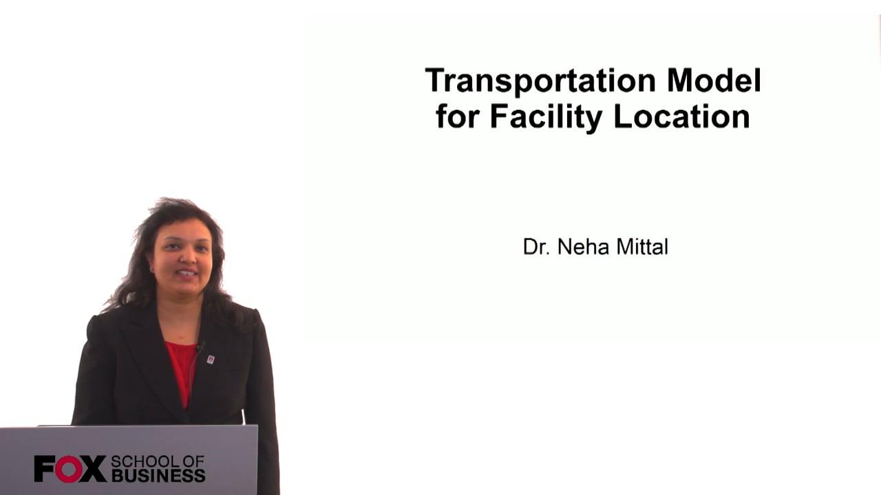 60802Transportation Model for Facility Location