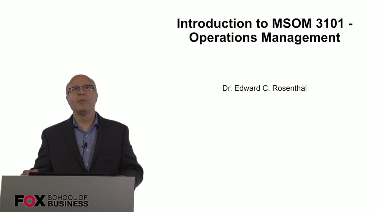60796Intoduction to MSOM3101 – Operations Management