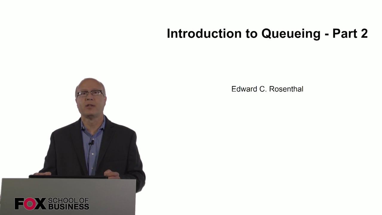 60793Introduction to Queueing – Part 2
