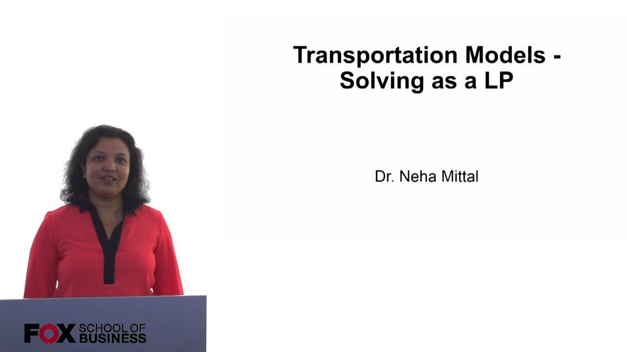 60753Transportation Models – Solving as a LP