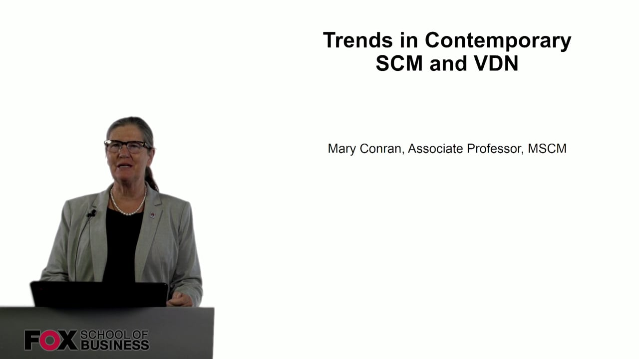 60751Trends in Contemporary SCM and VDN