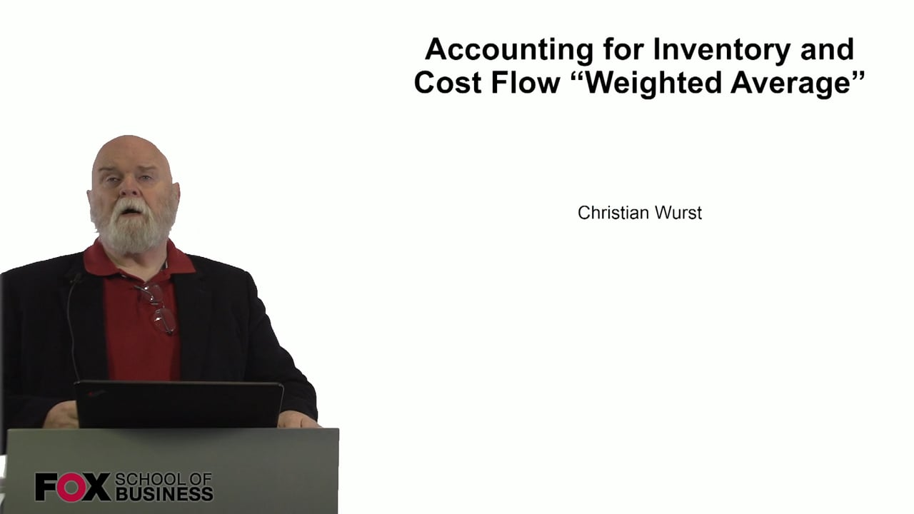60929Accounting for Inventory and Cost Flow Weighted Average