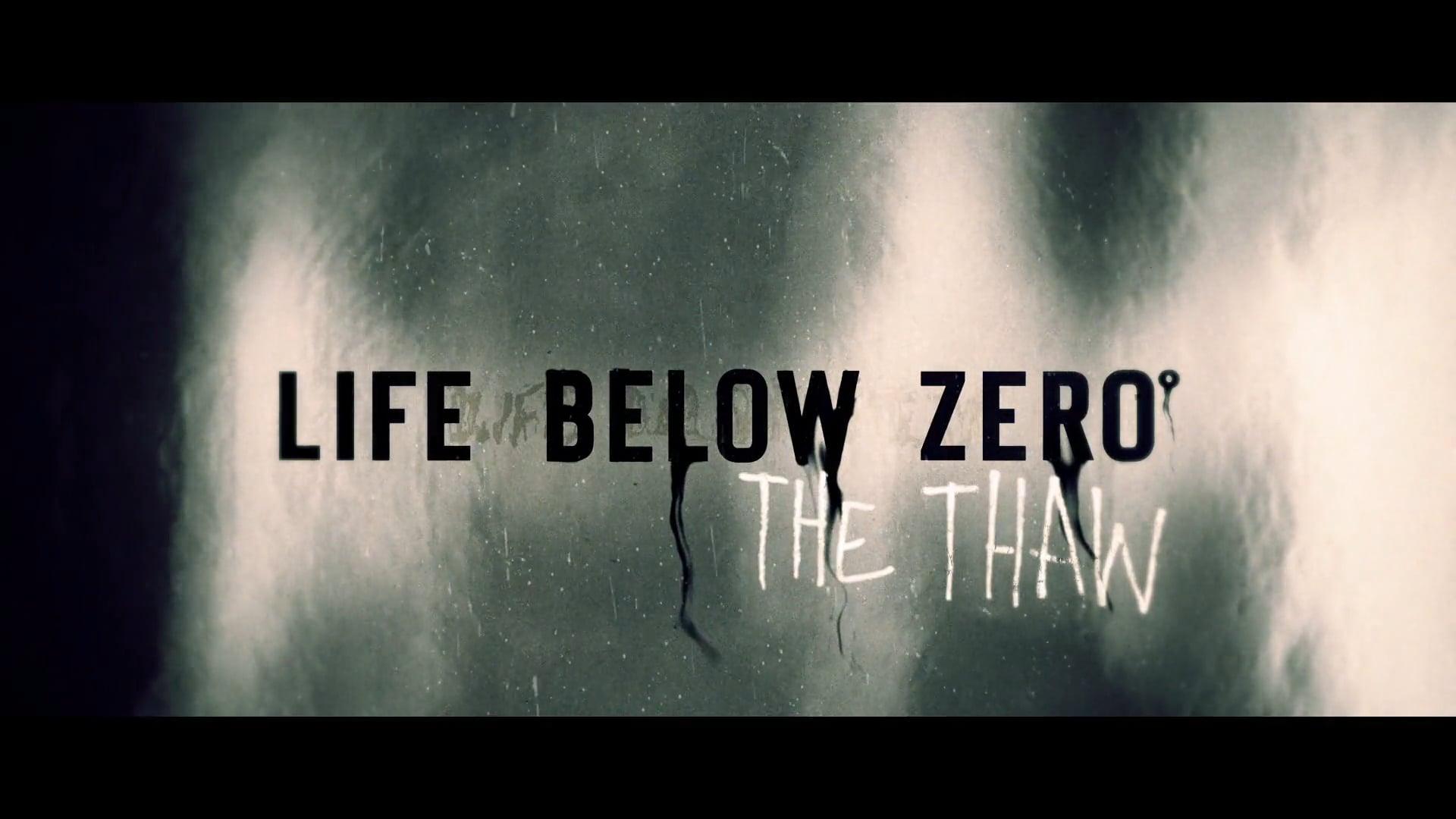 Life Below Zero | The Thaw Promo