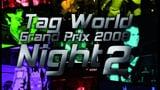 wXw / CHIKARA Tag World Grand Prix 2008 - Night 2