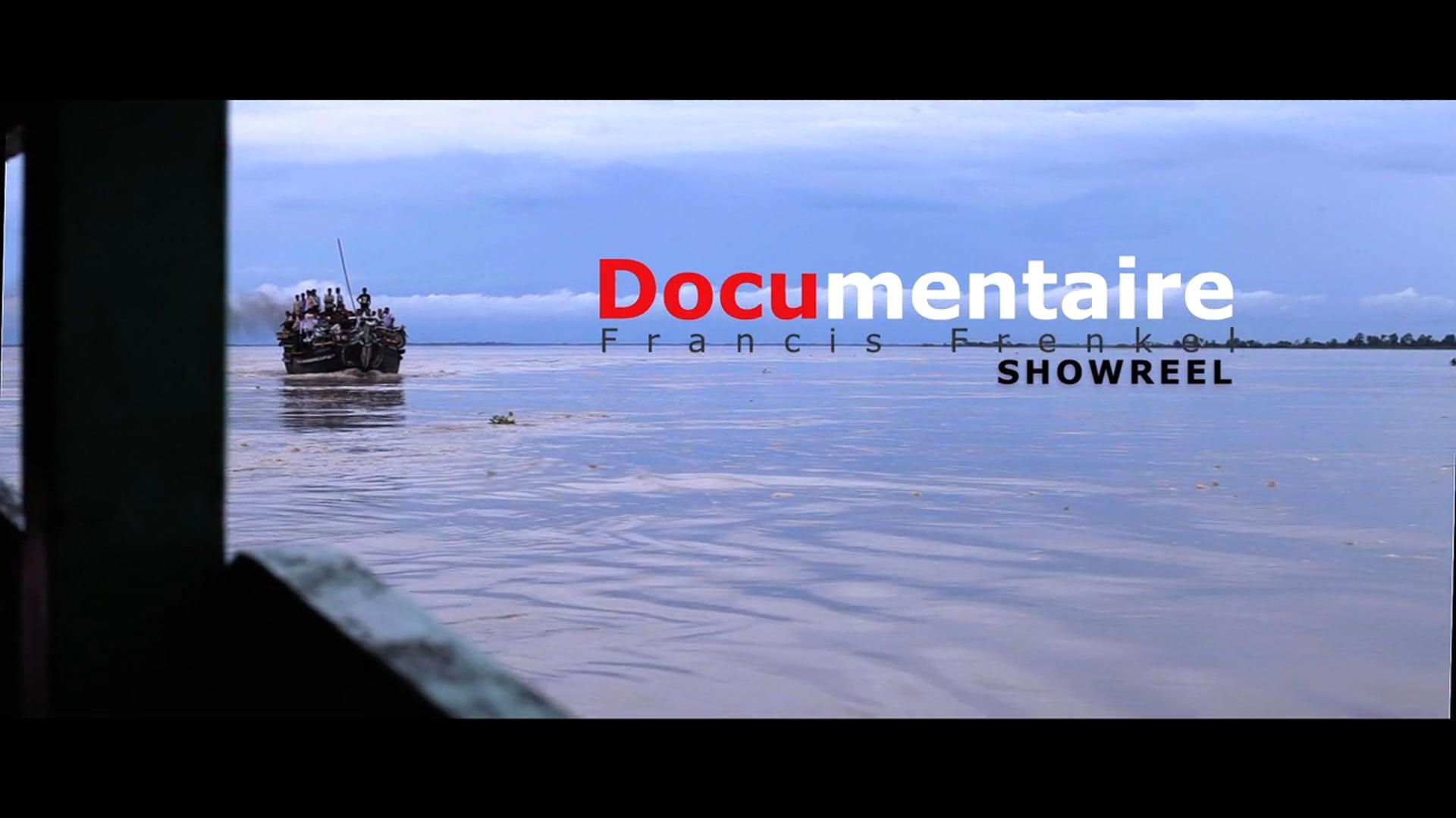 Francis Frenkel ShowReel Documentaire