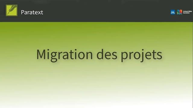 Migration des projets