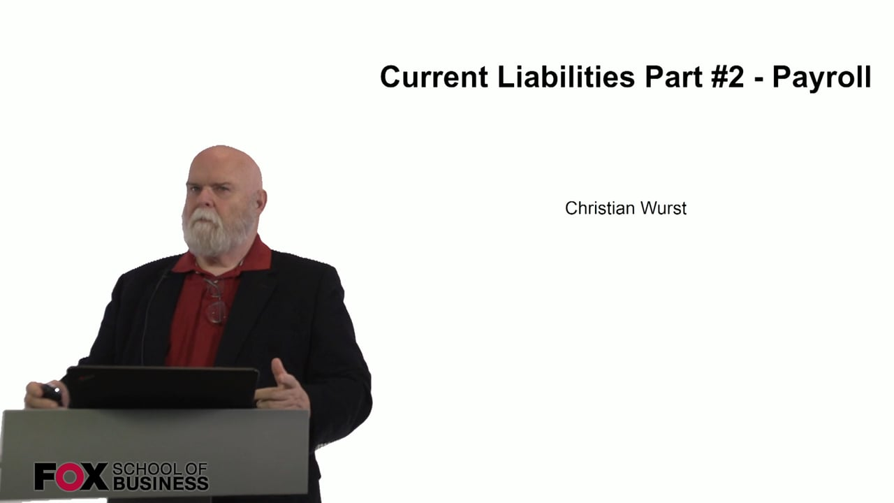 60939Current Liabilities Part 2 – Payroll