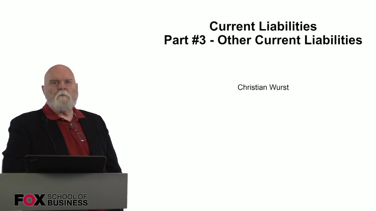 60938Current Liabilities Part 3 – Other Current Liabilities