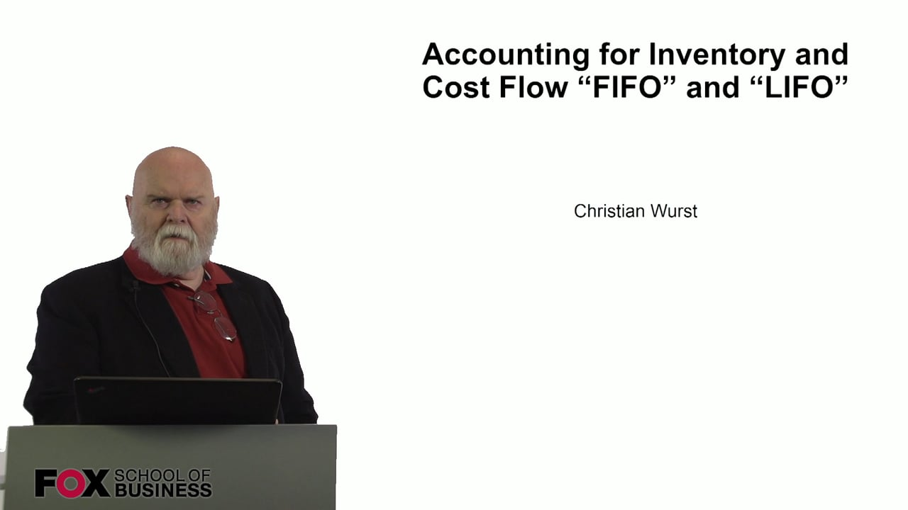 60934Accounting for Inventory and Cost Flow FIFO and LIFO