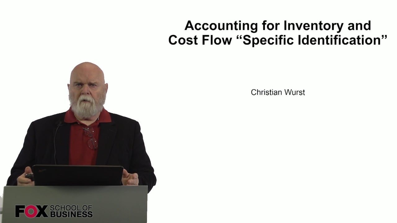 60933Accounting for Inventory and Cost Flow Specific Identification