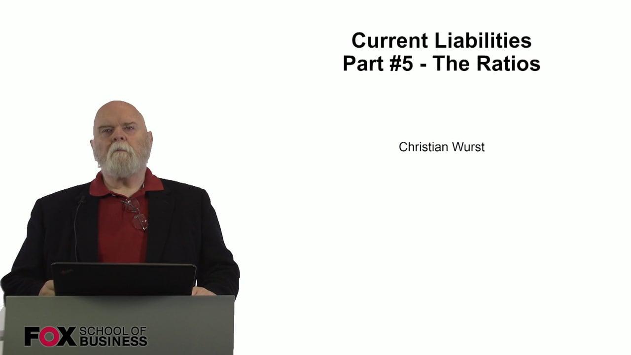 60936Current Liabilities Part 5 – The Ratios