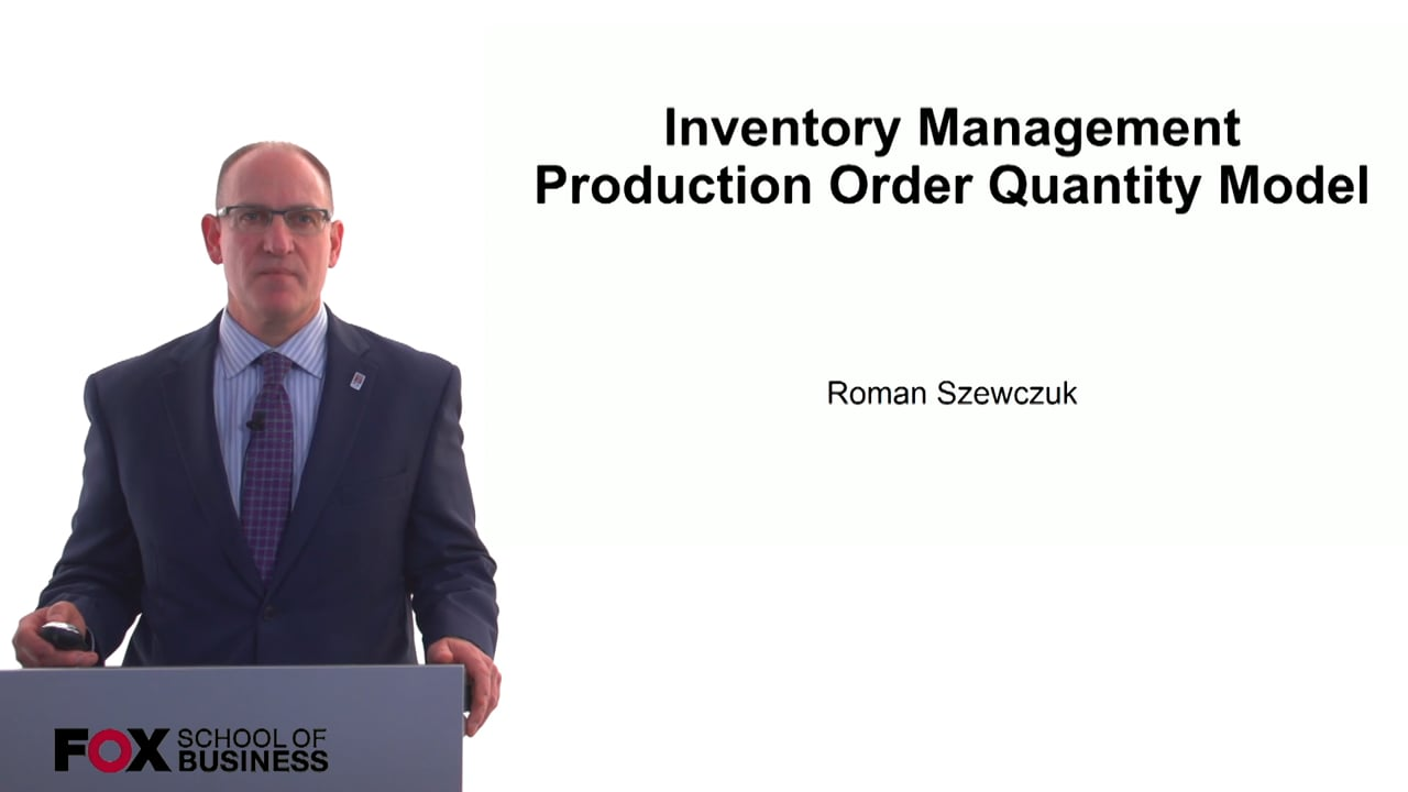60775Inventory Management Production Order Quantity Model