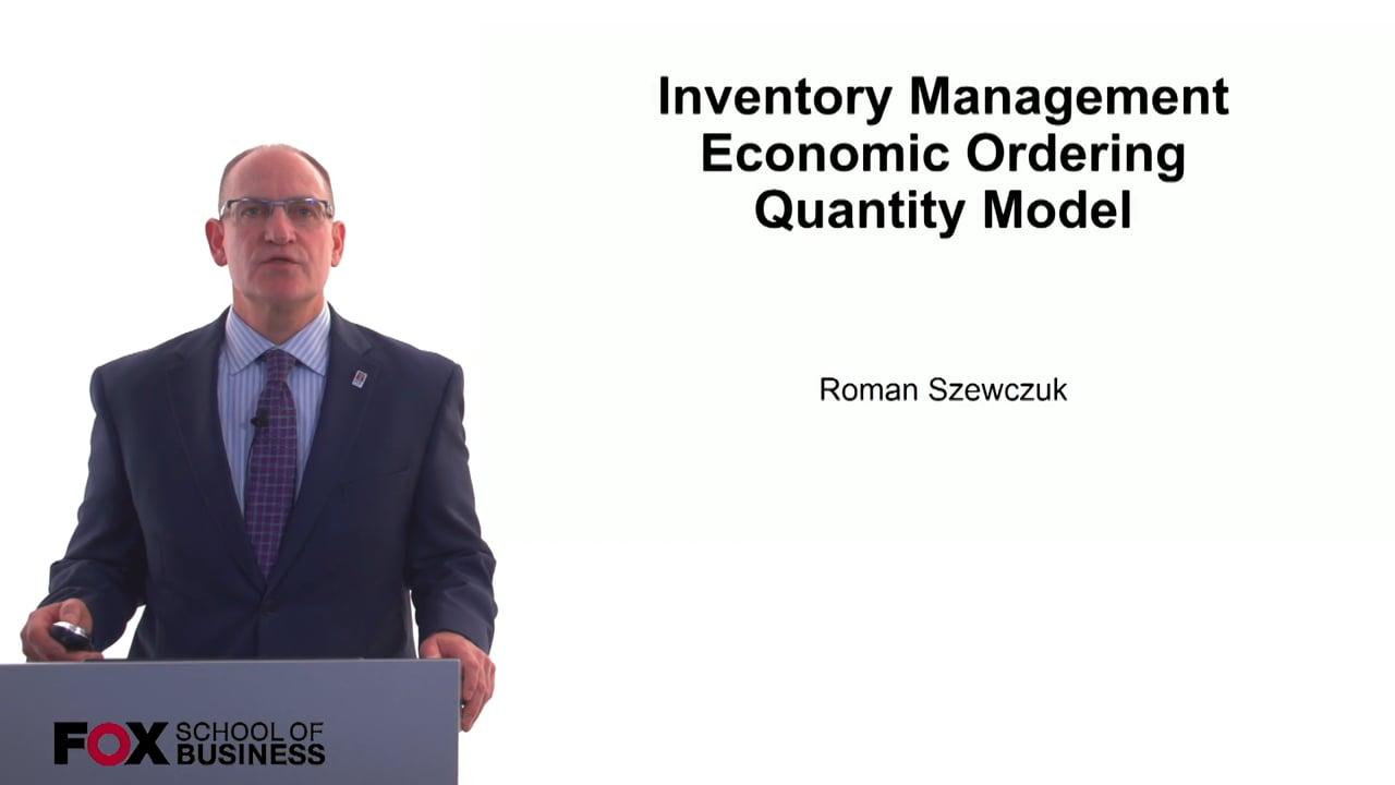 60771Inventory Management Economic Ordering Quantity Model