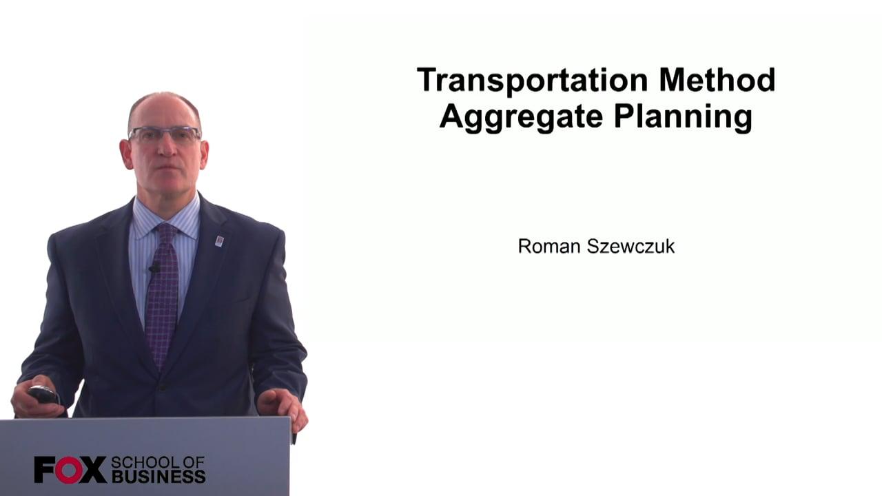 60769Transportation Method Aggregate Planning
