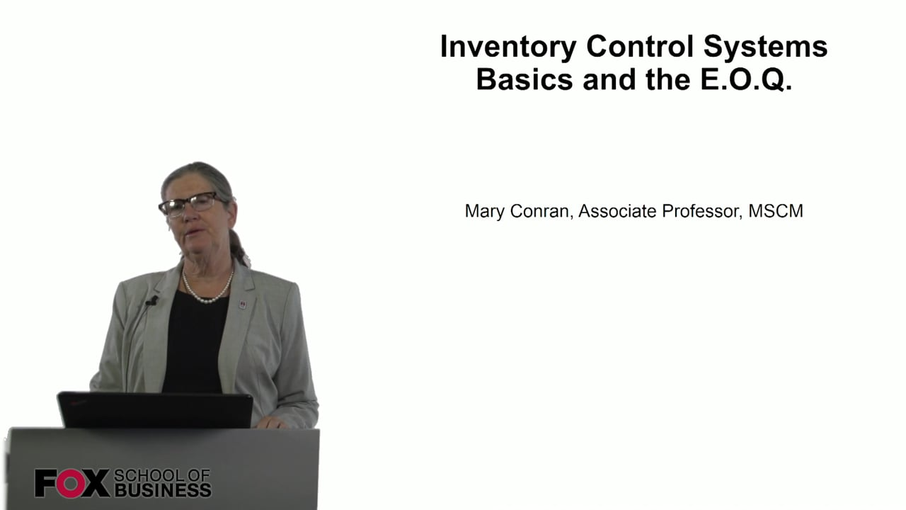 60756Inventory Control Systems – Basics and the EOQ