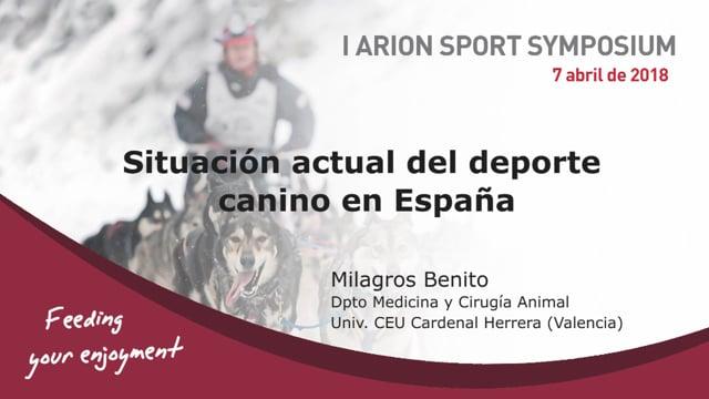 Milagros Benito · Situación actual del deporte canino en España