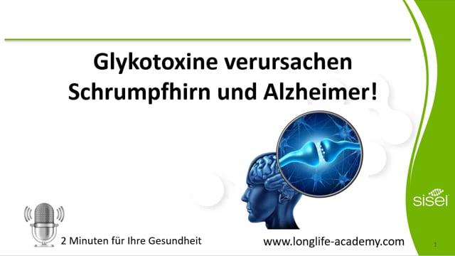 2 Minuten - Glykotoxine fördern Schrumphirn und Alzheimer