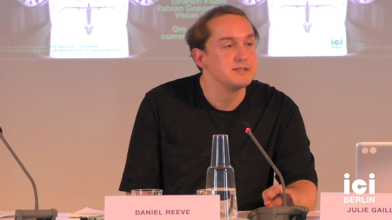 Talk by Daniel Reeve (Panel III)