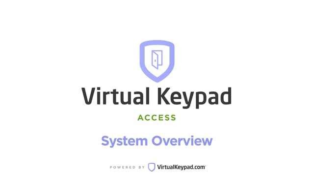 Virtual Keypad Access: System Overview